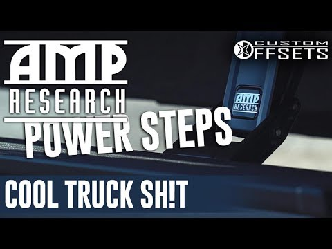 Cool Truck Sh!t: Amp Steps - UNBOXING, INSTALL, REVIEW