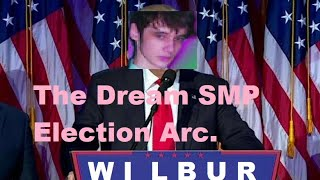 The Dream SMP Election Arc (with TommyInnit, Wilbur Soot, Fundy and more)