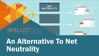 An Alternative To Net Neutrality