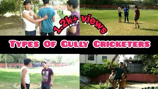 Types of Gully Cricketers -| RJ 14-|