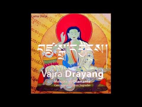 Lama Doje - Vajra Drayang