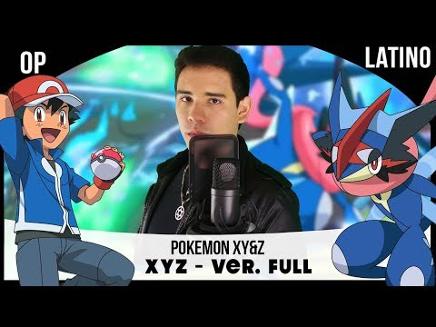 Pokemon XYZ Opening Full | Español Latino | David Delgado