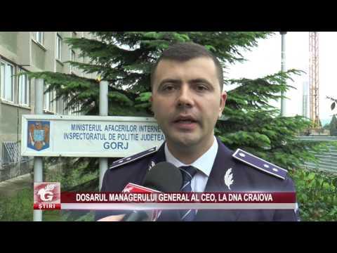 DOSARUL MANAGERULUI GENERAL AL CEO, LA DNA CRAIOVA