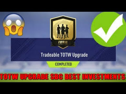 TOTW 14/15 LEAKED TOTW  SBC BEST INVESTMENTS-PROFITING TO GLORY EP 22-FIFA 18 ULTIMATE TEAM