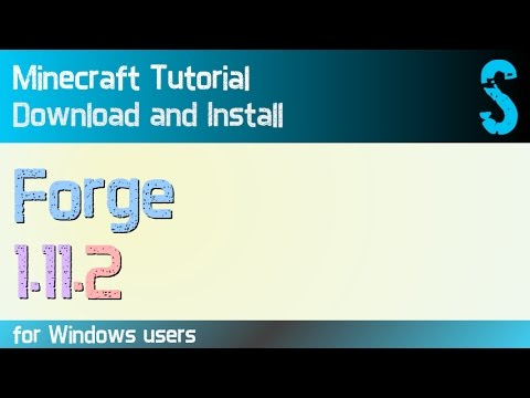 FORGE 1.11.2 minecraft - how to download and install forge 1.11.2 (on Windows)