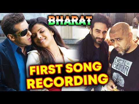 BHARAT FIRST SONG RECORDING Begins | Salman Khan | Priyanka Chopra | Disha Patani