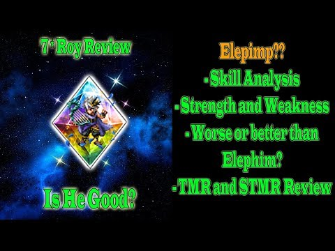 FFBE Global 7 Stars Roy Review: Elepimp??(#592)