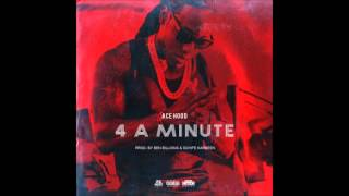Download Ace Hood   4 A Minute New Song
