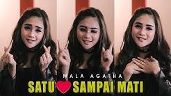 Mala Agatha - Satu Hati Sampai Mati (Official Music Video)