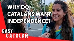Why do Catalans want independence? | Easy Catalan 9