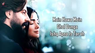Kisi Gair Ka Nahi (LYRICS) - Mohit Chauhan