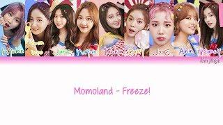 Momoland (모모랜드) – Freeze! (꼼짝마) Lyrics (Han|Rom|Eng|Color Coded)