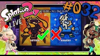 🔴 Splatoon 2 Livestream - Splatfest: ACTION vs COMEDY! #032.2 [ONLINE GAMEPLAY] [DEUTSCH / GERMAN]
