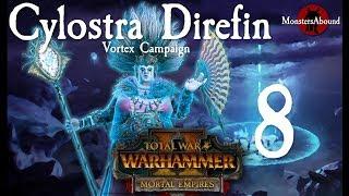 Total War: Warhammer 2 Vortex Campaign - Cylostra Direfin #8