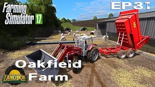 Farming Simulator 17 | Oakfield Farm | EP81