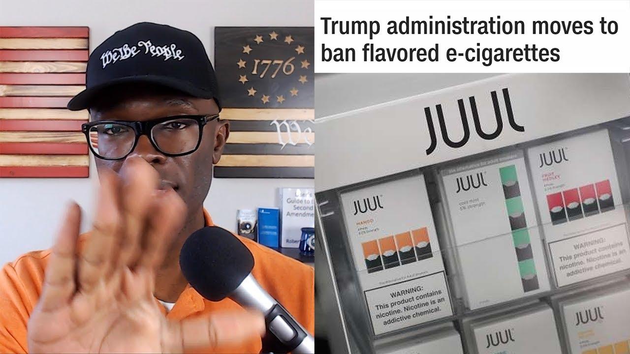 ABL Trump Admin To BAN Flavored E-Cigarettes!