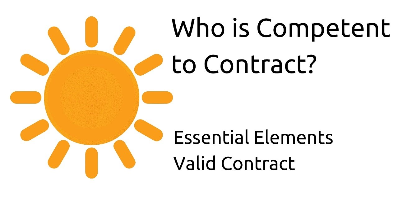 Who Is Competent To Contract Other Essential Elements Of A Valid Contract Ca Cpt Cs Cma