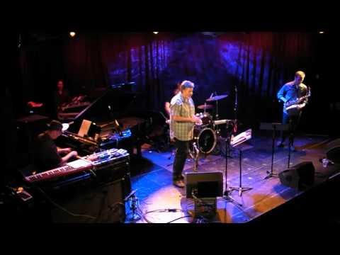 Crosscurrent 3 - Wayne Horvitz New Quartet - Part 3/5 - New York - September 9th 2011