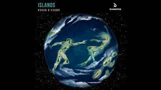 R3hab KSHMR Islands Extended Mix
