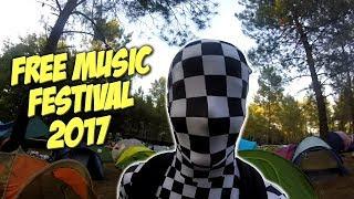 FREE MUSIC FESTIVAL 2017 - #FESTIVLOG