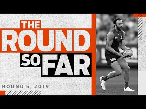 'Couldn't hide him anywhere' | The Round So Far | Round 5, 2019 | AFL