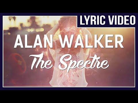 Alan Walker - The Spectre [LYRICS] (Vocal version of Spectre)