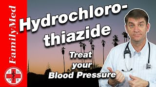 Hydrochlorothiazide For High Blood Pressure | Most Common Side Effects