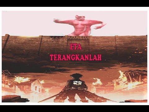 Eta Terangkanlah - Attack on Titan Parody - YouTube