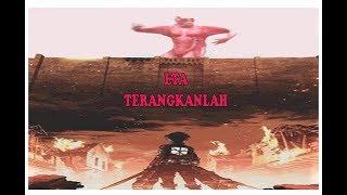 Eta Terangkanlah Attack on Titan Parody
