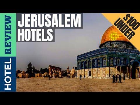 ✅Jerusalem: Best Hotel In Jerusalem (2019) [Under $100]
