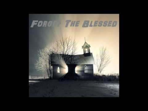 Forget The Blessed - I Want To Break It (Static-X Cover)