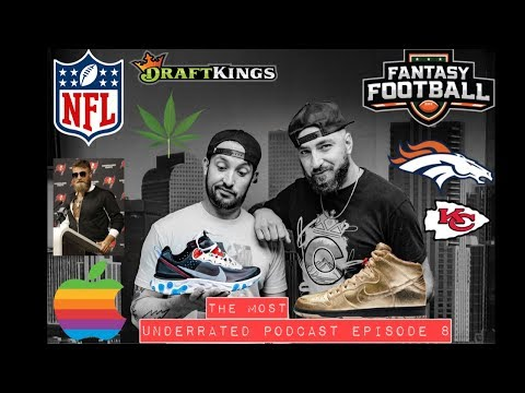 The Most Underrated Podcast #8 - New Apple Products + NFL Week 2 Recap + Sneaker Releases & More!