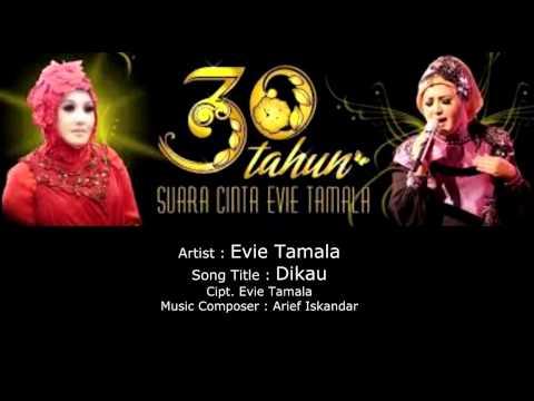 Evie Tamala - Dikau