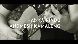 [3.95 MB] Andmesh Kamaleng - Hanya Rindu ( Acoustic Karaoke / Backing Track )