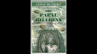 The Papal Billions: How the Catholic Church Became Rich