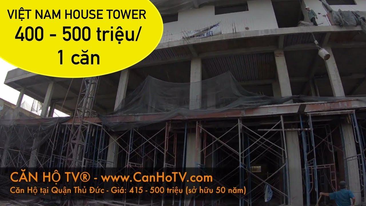 Dự án căn hộ giá rẻ VIỆT NAM HOUSE TOWER, quận THỦ ĐỨC 🌍 https://canhotv.com/