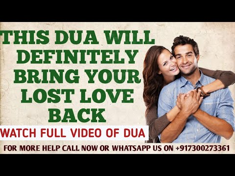 Islamic dua to bring back lost love |Get ex love back| Best lost love back  Wazifa|