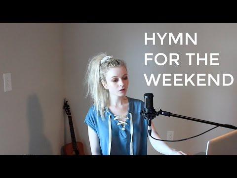 Hymn For The WeekendColdplay Holly Henry