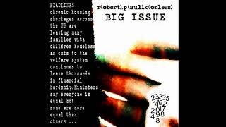 Robert Paul Corless   - Big Issue (Featuring Rosa Wright)