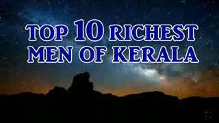 Gambar cover Top 10 RICHEST MEN OF KERALA - new