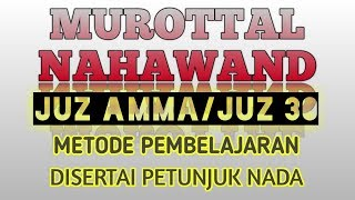 Download MUROTTAL JUZ 30 JUZ AMMA IRAMA NAHAWAND COCOK UNTUK BELAJAR