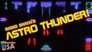 Radio Shacks Astro Thunder!