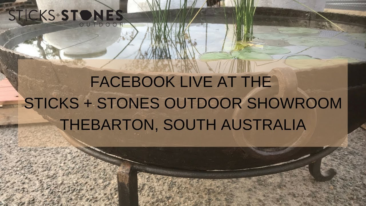 Sticks And Stones Outdoor Facebook Live Adelaide Showroom