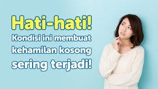 TANDA-TANDA HAMIL KOSONG | BLIGHTED OVUM | PENYEBAB DAN PENGOBATAN, dr Suci Nasir.
