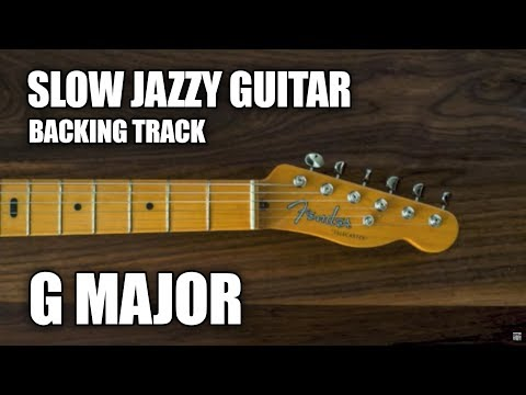 Slow Jazzy Guitar Backing Track In G Major