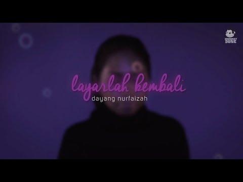 DAYANG NURFAIZAH - Layarlah Kembali (OST Filem #Pulang)