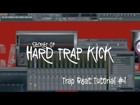 Hard Trap Kick : Trap Beat Tutorial  FL Studio
