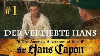 Let's Play Kingdom Come Deliverance (Hans-Capon-DLC) #1: Der verliebte Hans (deutsch / blind)