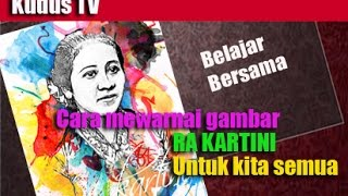 Download Video Cara mewarnai Gambar RA Kartini TK, SD, MI, SMP, SMA MP3 3GP MP4