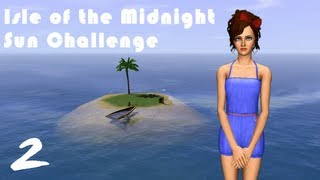 Sims 3: Isle of the Midnight Sun Challenge- (Part 2) GETTING WORK DONE! w/ Commentary
